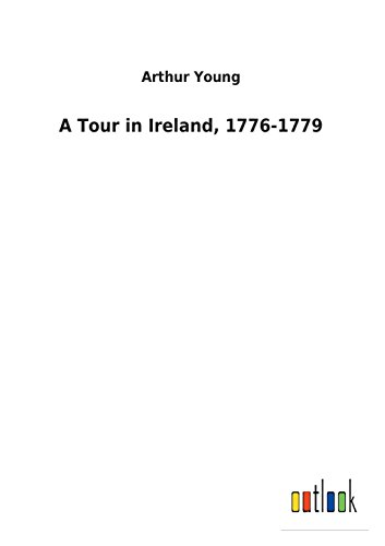 A Walkabout in Ireland, 1776-1779