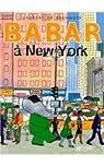 Babar à New York par Laurent de Brunhoff