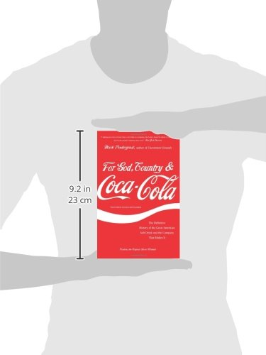 For God Country And Coca Cola The Definitive History Of The Great