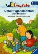 Leserabe. Detektivgeschichten zum Mitraten. 2. Lesestufe, ab 2. Klasse (Leserabe - 2. Lesestufe)
