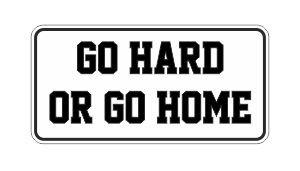 ( 3 ) Go Hard or Go Home Funnyハード帽子/ヘルメットステッカー B00OM276L8