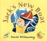 Jack's New Boat, Sarah McMenemy, 0763624772