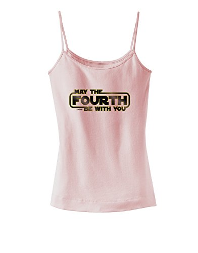 TOOLOUD May The Fourth Be with You Spaghetti Strap Tank - Soft Pink - Medium ()