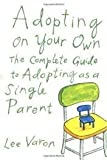 img - for Adopting On Your Own 1st (first) edition Text Only book / textbook / text book