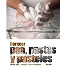 Hornear pan, pastas y pasteles (Spanish Edition)
