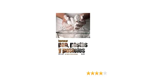 Hornear pan, pastas y pasteles (La Cocina (blume)): Amazon.es: Baker & Spice, Dan Lepard, Richard Whittington: Libros