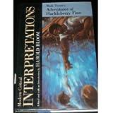 Adventures of Huckleberry Finn (Bloom's Modern Critical Interpretations)