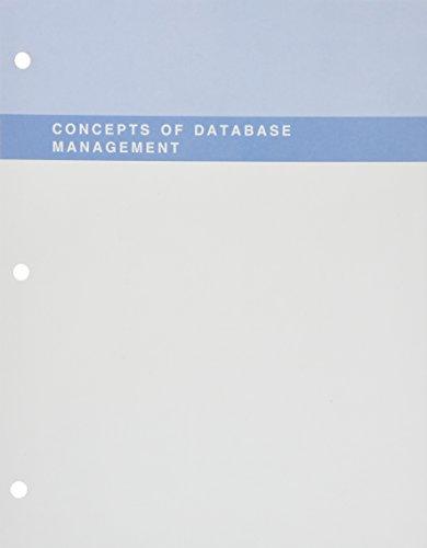 Concepts of Database Management, Loose-Leaf Version