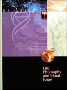 Life Philosophy   Moral Issues  Student Text