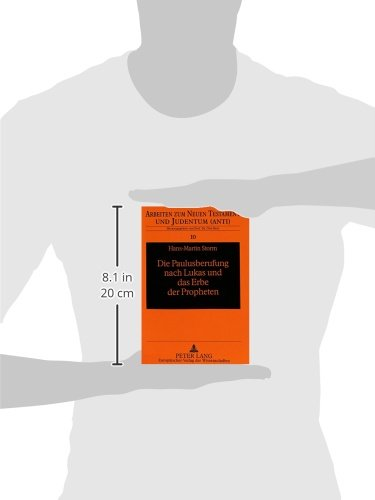 Die Paulusberufung nach Lukas und das Erbe der Propheten: Berufen zu Gottes Dienst (Arbeiten zum Neuen Testament und Judentum) (German Edition)