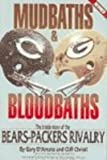 Mudbath & Bloodbath: The Inside Story of the Bears-Packers Rivalry