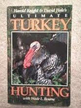 (Ultimate turkey hunting)