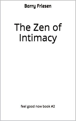 Zen Intimacy Feel Good Book ebook