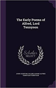 Book The Early Poems of Alfred, Lord Tennyson