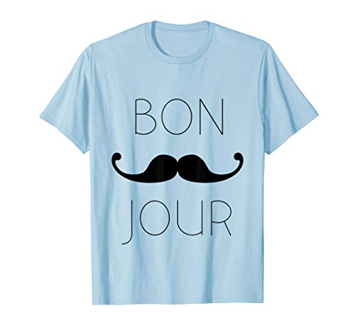T-Shirt, Bonjour Moustache in French, Mustache
