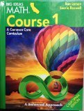 Big Ideas Math Course 1 A Common Core Curriculum  California Edition