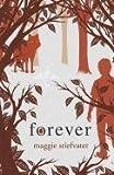 Forever, Maggie Stiefvater, 1410436063