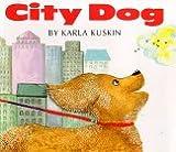 City Dog, Karla Kuskin, 0395661382