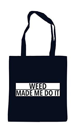 Weed Made Me Do It Bag Black Certified Freak