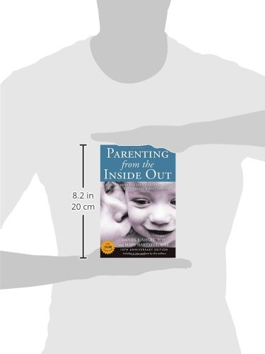 Parenting from the Inside Out: How a Deeper Self-Understanding Can ...