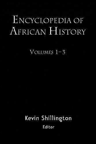 Download Encyclopedia of African History 3-Volume Set Pdf