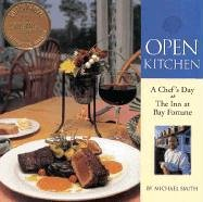 Open Kitchen: A Chef's Day at The Inn at Bay Fortune by Michael Smith