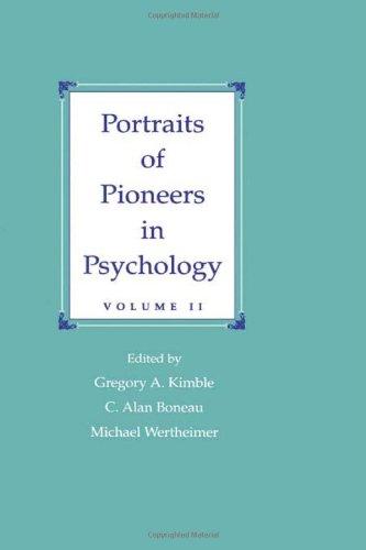 Portraits of Pioneers in Psychology: Volume II (Vol 2)