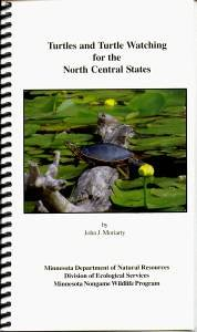 Turtles and Turtle Watching for the North Central States Turtles and Turtle Watching for the North Central States