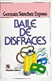img - for Baile De Disfraces (Plaza & Janes/literaria) (Spanish Edition) book / textbook / text book