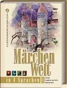 Märchenwelt in 4 Sprachen 1. Deutsch/English/Francais/Italiano