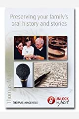 Preserving Your Family's Oral History and Stories