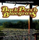 (Back Porch Bluegrass: 25 Bluegrass Intrumental)