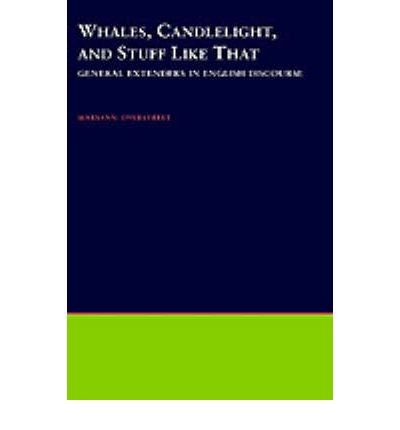 [(Whales, Candlelight and Stuff Like That: General Extenders in Discourse)] [Author: Maryann Overstreet] published on (February, 2000) - Oxford Bronze Candle
