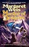 Master of Dragons, Margaret Weis and Margaret Weis, 0765343924