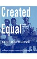 Created Equal: A History of the United States, Volume 2 (from 1865) with MyHistoryLab and Pearson eText (3rd Edition)