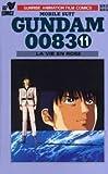 Mobile Suit:Gundam 0083, La Vie En Rose.volume 11 (Mobile Suit:Gundam 0083, volume 11)