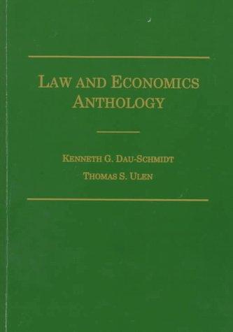 Law and Economics Anthology