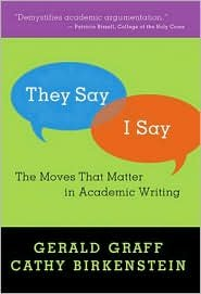 eBook They Say/I Say Publisher: W. W. Norton & Company; Edition Unstated edition by Gerald Graff (Paperback).pdf
