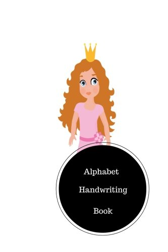 Alphabet Handwriting Book: Letter Writing Worksheets For Preschool. Handy 6 (Learning Alphabet Worksheets)