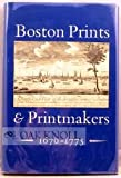 Boston Prints and Printmakers, 1670-1775 9780813904078