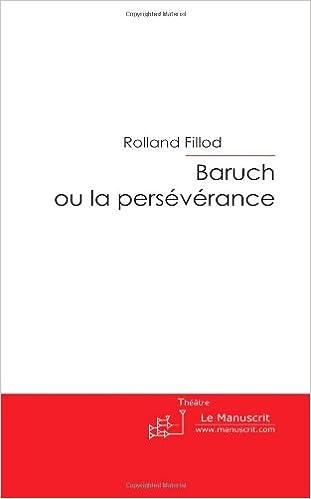 Livres gratuits en ligne Baruch ou la Persévérance epub, pdf