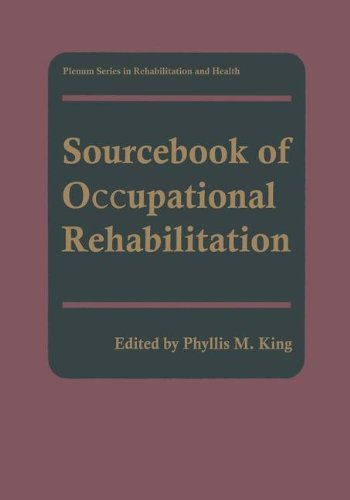 Sourcebook of Occupational Rehabilitation (Springer Series in Rehabilitation and Health)
