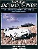 Original Jaguar E Type: Restorer's Guide to 3.8, 4.2 and V12 (Original Auto Series)