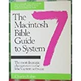 The Macintosh Bible Guide to System 7, Rubin, Charles, 0940235218