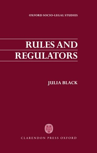 Rules and Regulators (Oxford Socio-Legal Studies) by Clarendon Press