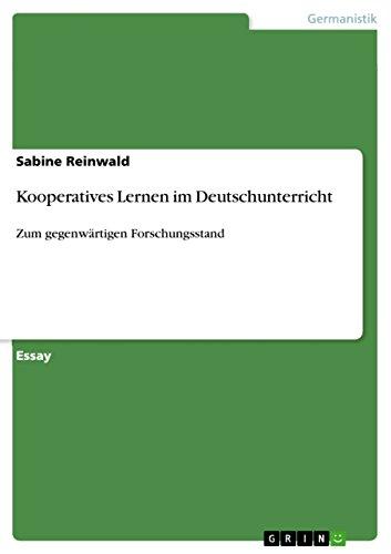 Kooperatives Lernen im Deutschunterricht: Zum gegenwärtigen Forschungsstand (German Edition)