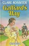 Galliard's Hay, Clare Rossiter, 0708938183