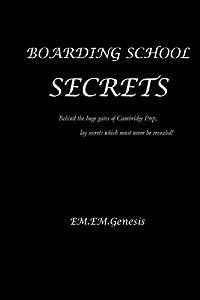 Boarding School Secrets by EM.EM. Genesis (2012-03-11)