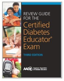 Review Guide for the Certified Diabetes Educator® Exam, 3rd Edition