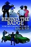 Behind the Badge, Dale W. Duke, 1414012969